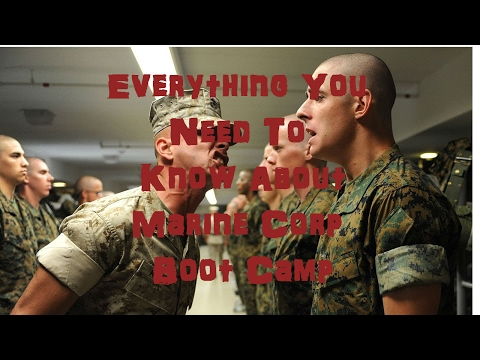 Marine Corps: Boot Camp Expectations/Experiences/Information