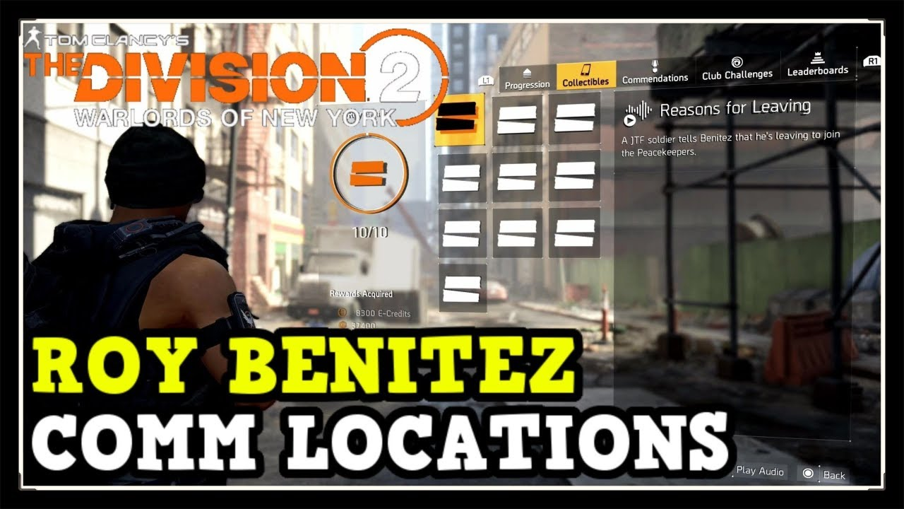 The Division 2 All Roy Benitez Comms Locations (Warlords of New York Roy Benitez Comms)