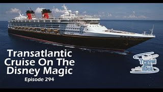 Transatlantic Cruise On The Disney Magic