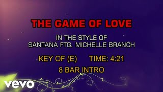 Gambar cover Santana Feat. Michelle Branch - The Game Of Love (Karaoke)