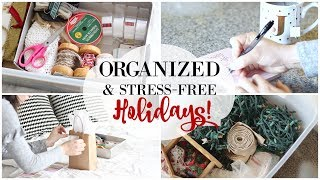 TIPS FOR AN ORGANIZED + STRESS-FREE CHRISTMAS! HOLIDAY ORGANIZATION & PLANNING Justine Marie