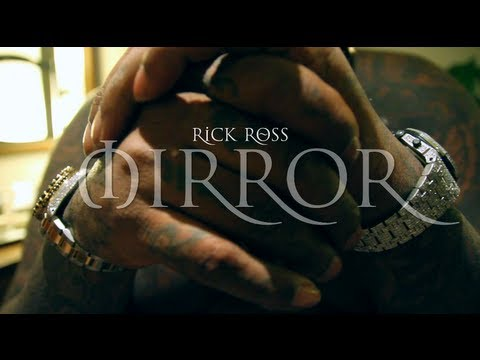 Rick Ross - Mirror Remix (Music Video)