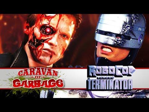 Robocop VS Terminator - Caravan Of Garbage