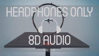 Nav - Up (8D AUDIO) (USE HEADPHONES) Video