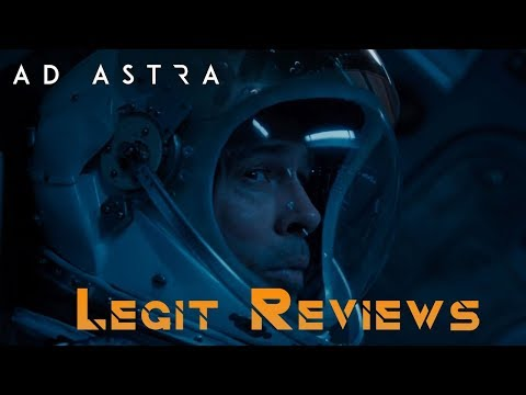 Legit Reviews: Ad Astra movie review No Spoilers