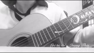 LỜI TỰ SỰ - GUITAR COVER BY QUANG THÁI
