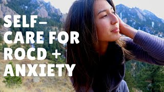 Self-Care for ROCD + Anxiety