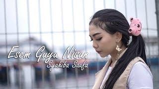 Download Lagu Syahiba Saufa - Esem Guyu Nisun [OFFICIAL] mp3