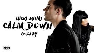 Скачать Nicki Minaj Calm Down Feat G Eazy MASHUP
