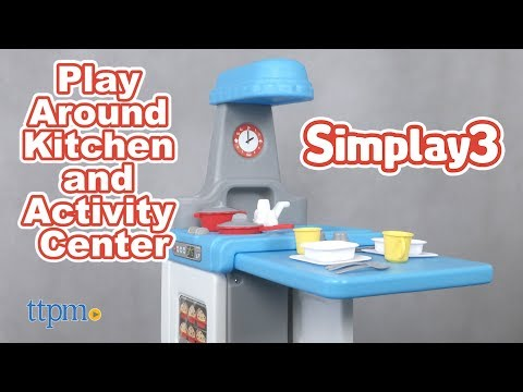 Play Around Kitchen and Activity Center from Simplay3