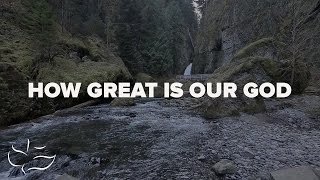 How Great is Our God | Maranatha! Music (Lyric)
