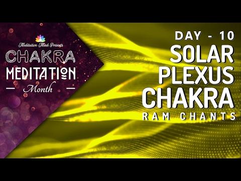 "Chakra Seed Mantra Chants | SOLAR PLEXUS CHAKRA ""RAM"" Mantra Chanting Meditation & Healing Music"