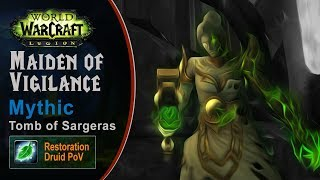 [LGN] Maiden of Vigilance, Mythic Tomb of Sargeras, Restoration Druid PoV (Game Sounds Only)
