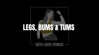 Legs, Bums and Tums Week 3 June | Beth Lavis Fitness