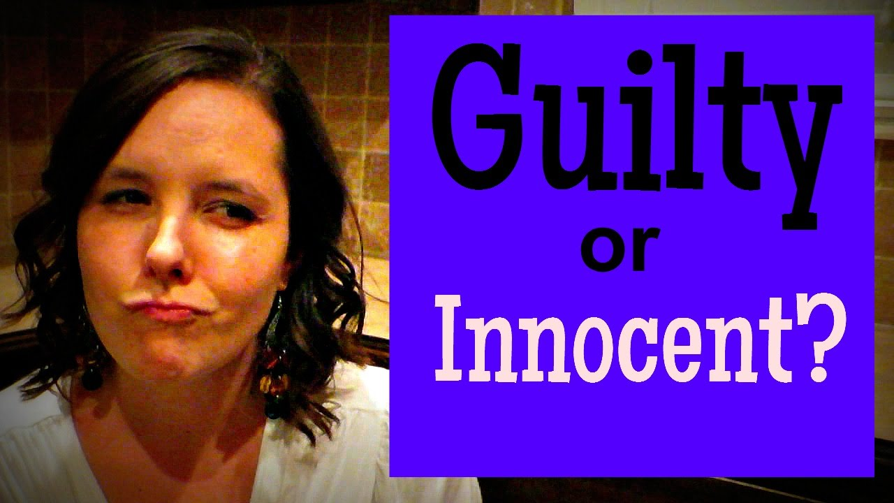a guilty or innocent way a The basic answer is the courts operate on the notion of innocent until proven guilty, but leos do it the other way that is, police consider someone guilty until proven innocent this makes sense in a strange sort of way.