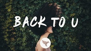 SLANDER & William Black - Back To U (Lyrics)