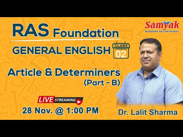 General English   Articles & Determiners - Part B   Live Class   RAS 2020/21   Dr. Lalit Sharma