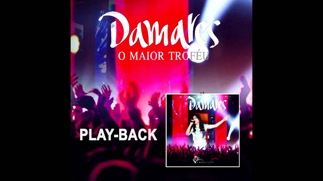 playback damares o maior trofeu gratis