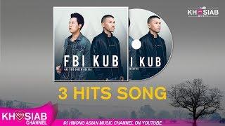 FBI x KUB - 4 Xyoos dhau los | Tso Koj Mus | Cas tsis cheem koj cia (Official Song)