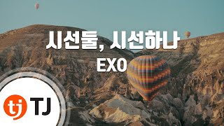 [TJ노래방] 시선둘, 시선하나 - EXO (What If - EXO) / TJ Karaoke