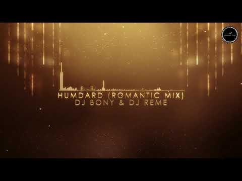 Jo Tu Mera Hamdard Hai - DJ Bony & DJ Reme