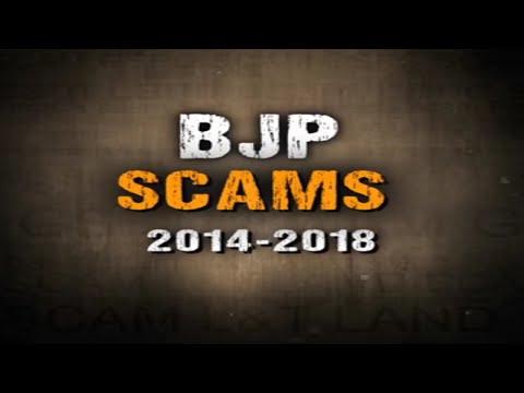 BJP Scams 2014-2018   बीजेपी के घोटाले