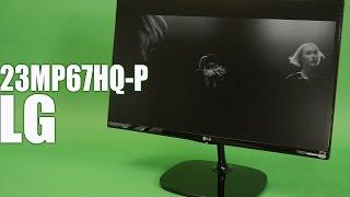 LG 23MP67HQ-P: обзор монитора