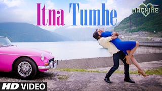 Itna Tumhe Song