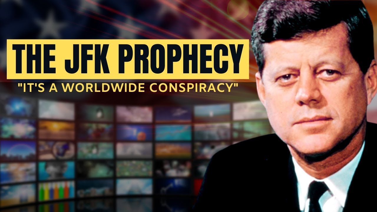 John F. Kennedy Knew The TRUTH | The JFK Prophecy