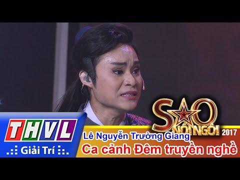 THVL | Sao nối ngôi 2017 - Tập 13[4]: Lê Nguyễn Trường Giang diễn xuất thần trong đêm chung kết