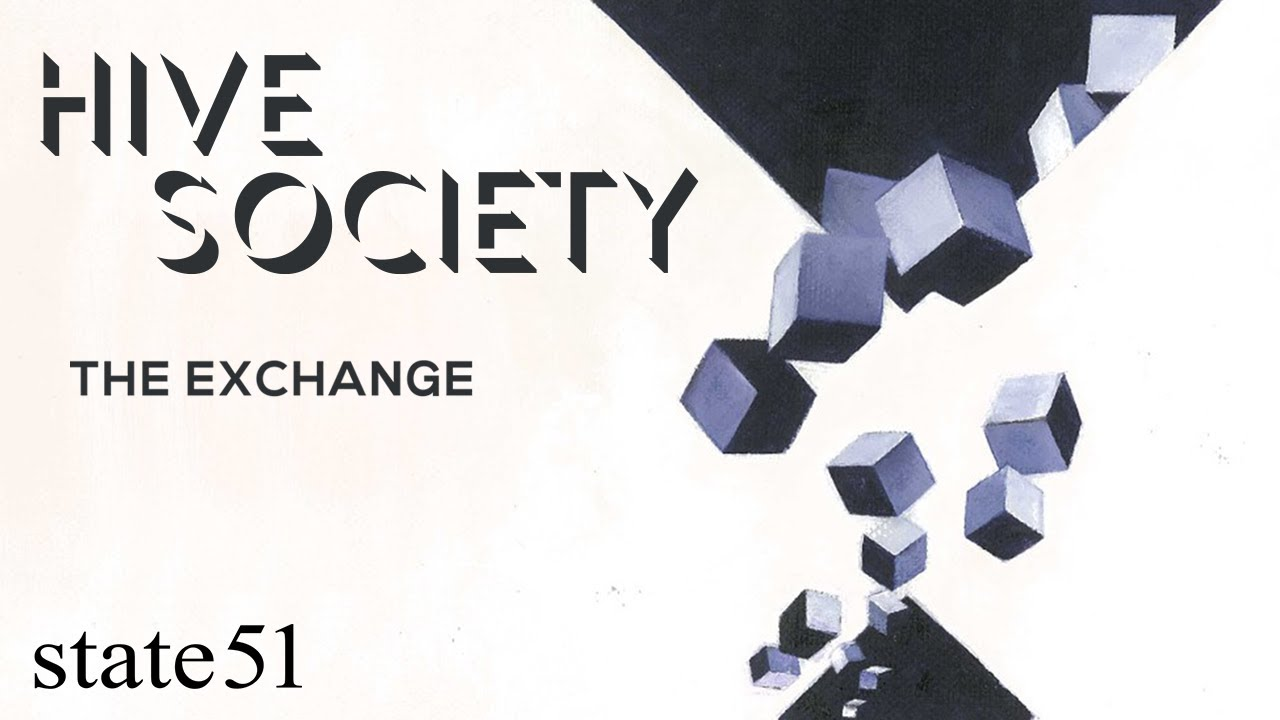 The Exchange by Hive Society - Music from The state51 Conspiracy