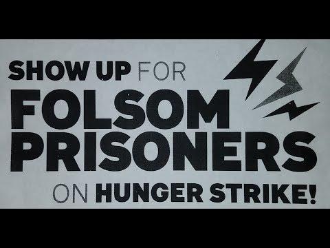 Folsom Prison Hunger Strike Solidarity 6-4-17