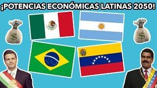 ¡PAÍSES MÁS RICOS DE AMÉRICA LATINA 2050!