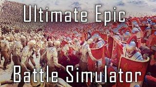 Ultimate Epic Battle Simulator - A Grand Historical Clusterflip