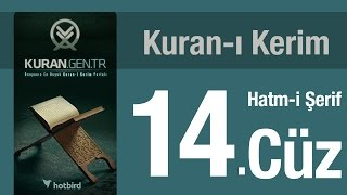 14. Cüz Kuran-ı Kerim Hatm-i Şerif'i , Diyanet Meali 2017 Video