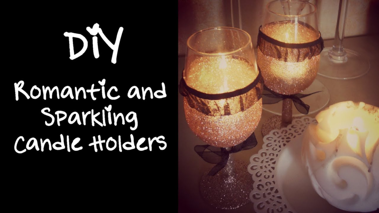 diy romantic and sparkling candle holders home decor youtube - Candles Home Decor