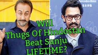 Will THUGS Of Hindostan Beat Sanju Lifetime Collection?