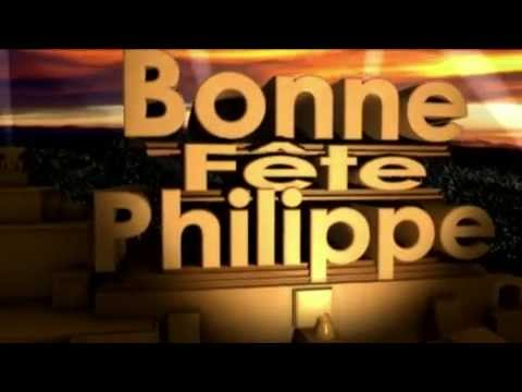 bonne f te philippe youtube. Black Bedroom Furniture Sets. Home Design Ideas
