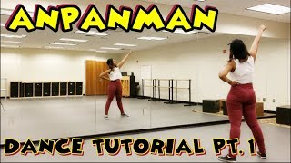 BTS (방탄소년단) - ANPANMAN DANCE TUTORIAL PART 1