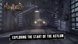 FR MOD; Batman; Arkham Asylum; Exploring The Start of Asylum
