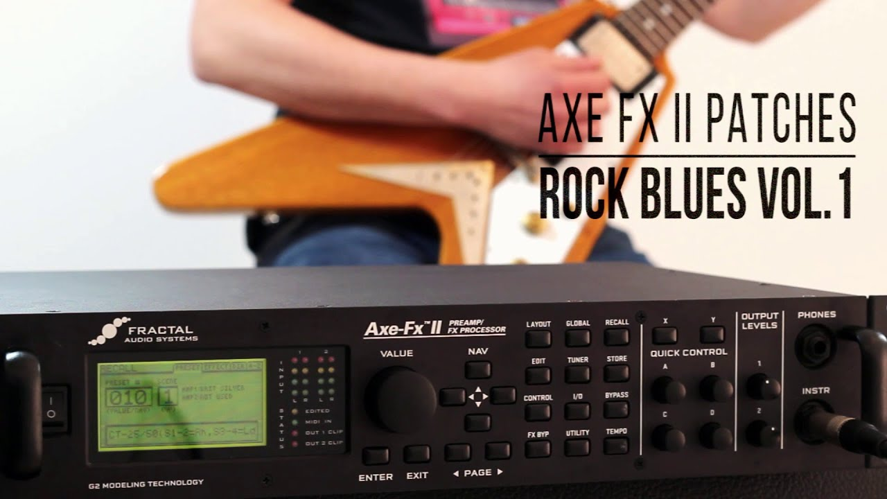 fractal patches rock blues vol 1 for axe fx ii series full mix
