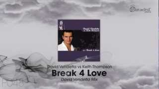 David Vendetta Vs Keith Thompson - Break 4 Love (David Vendetta Mix)