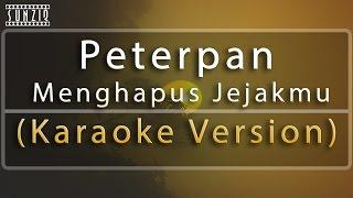 Peterpan - Menghapus Jejakmu (Karaoke Version + Lyrics) No Vocal #sunziq