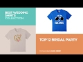 Top 12 Bridal Party // Best Wedding Shirts Collection