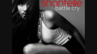 Shontelle-Battle cry. Lyrics in description