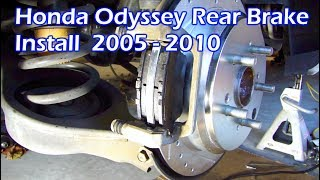 Honda Odyssey Rear Brake Rotors & Pads Install 2005 - 2011