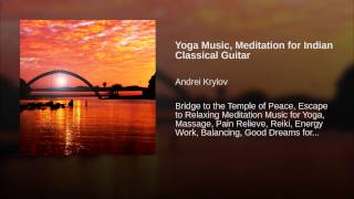Yoga Music, Meditation for Indian Classical Guitar