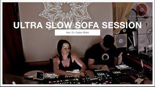 Klartraum Live - Ultra Slow Sofa Session feat. Dr. Gabor Maté [60 bpm, Ambient, Downtempo]
