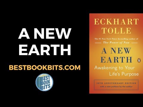Eckhart Tolle: A New Earth Book Summary