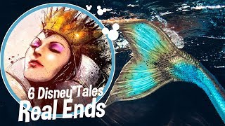 6 DISNEY TALES REAL ENDS